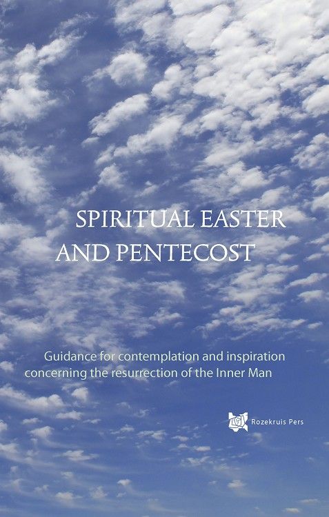Spiritual Easter and Pentecost
