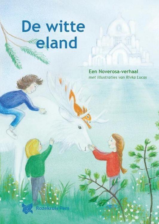 De witte eland, een Noverosa-verhaal