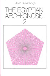 The Egyptian Arch-Gnosis 2