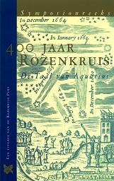 400 jaar Rozenkruis, taal van Aquarius
