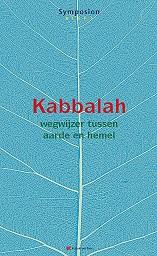 Kabbalah,wegwijzer tussen aarde en hemel