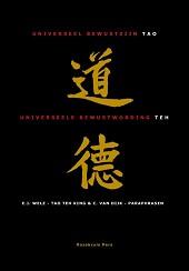 Tao, Universeel bewustzijn - Teh, Universeele bewustwording