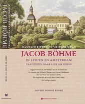 Handschriften en vrienden van Jacob Boehme