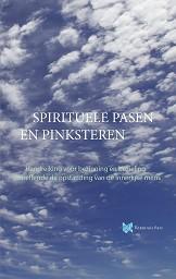 Spirituele Pasen en Pinksteren | e-book