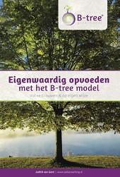 Eigenwaardig opvoeden met het B-tree model