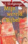 Bijbel NBV 12x18 Mijn wereld Bijbel