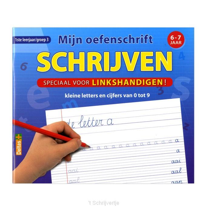 Mijn oefenschrift Schrijven (voor linkshandigen)