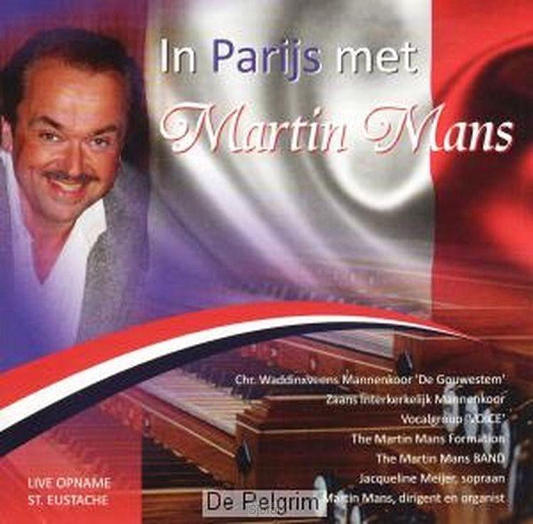 In Parijs met Martin Mans