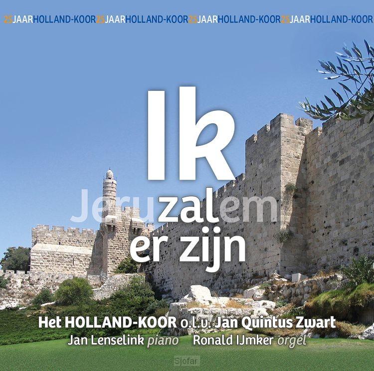 Jeruzalem/ Ik zal er zijn