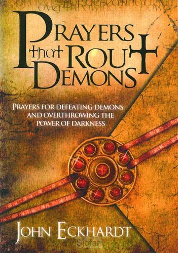 Prayers that rout demond