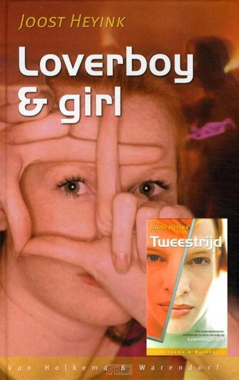 Loverboy en girl; tweestrijd