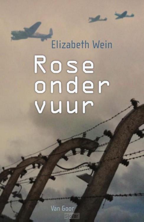 Rose onder vuur
