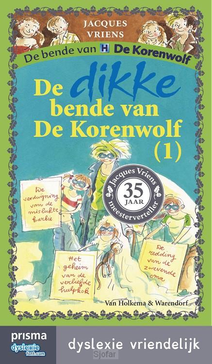 De dikke bende van De Korenwolf / 1