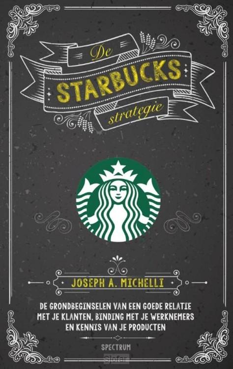 De Starbucks strategie