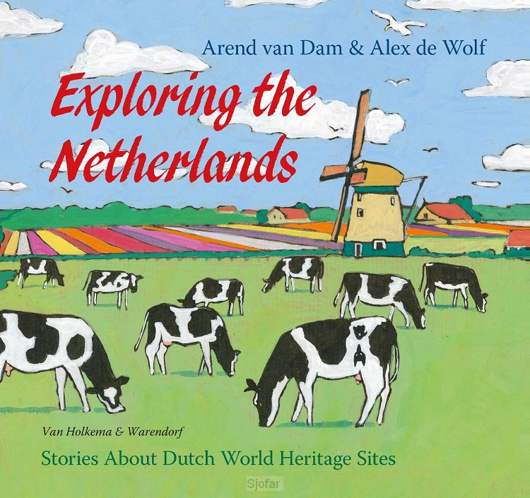 Exploring the Netherlands