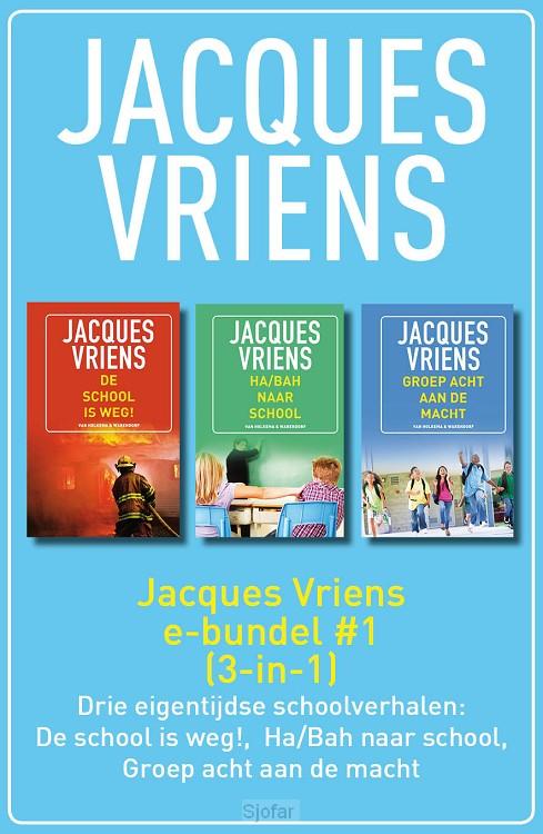 Jacques Vriens e-bundel #1
