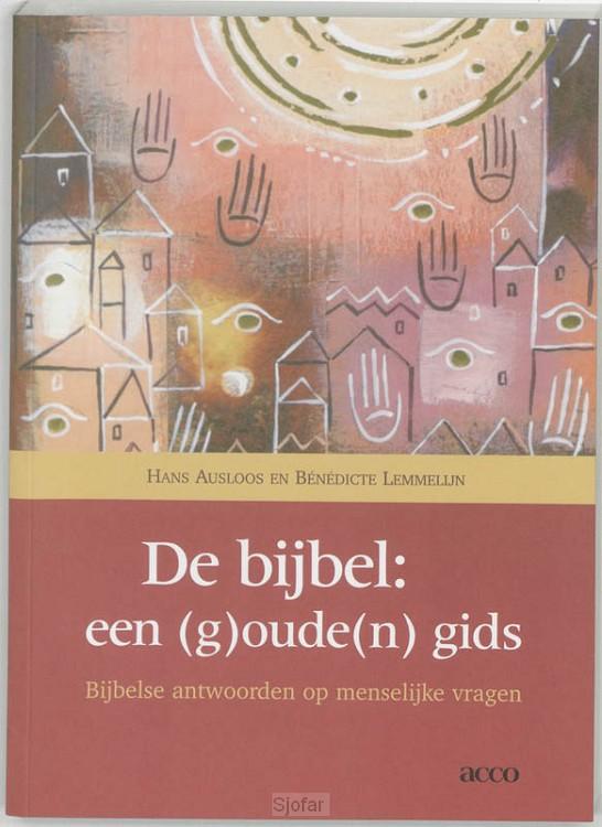 Bijbel een (G)oude(N)gids