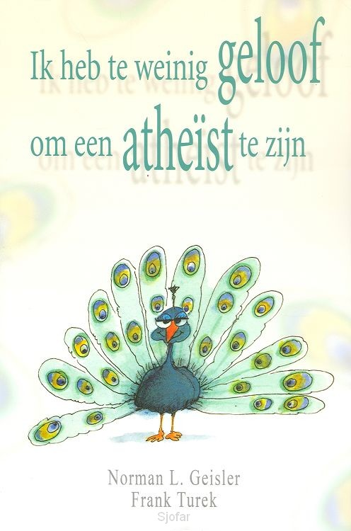 Ik heb te weinig geloof om een atheist