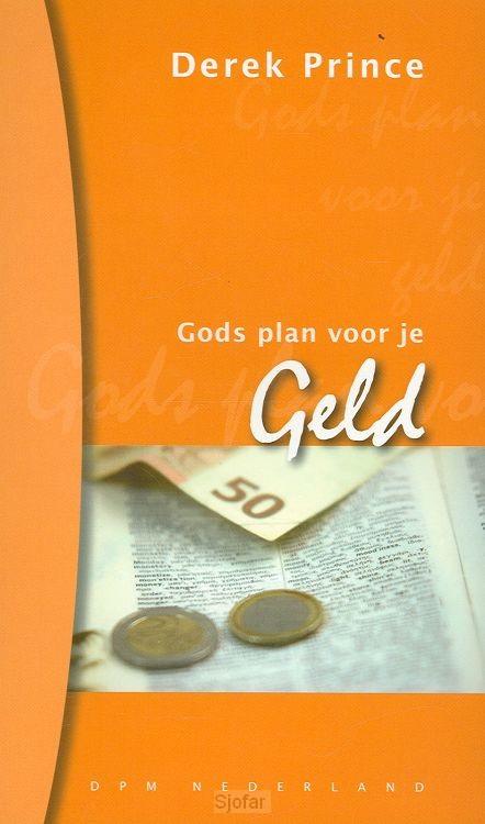 Gods plan voor uw geld