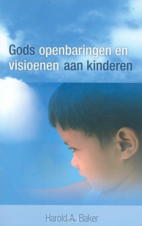 Gods openbaringen en  visioenen aan kind