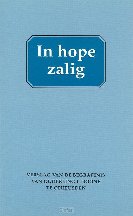 In hope zalig