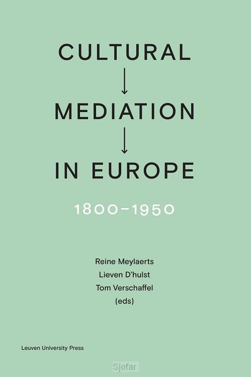 Cultural Mediation in Europe, 1800-1950