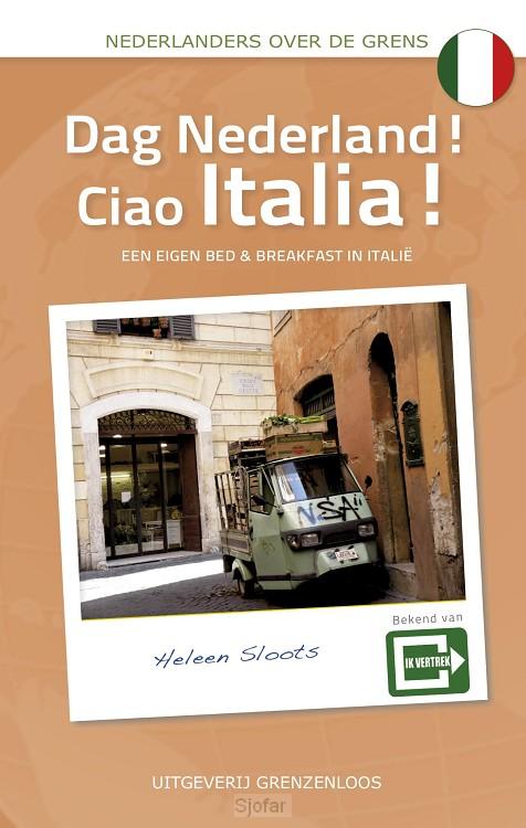 Dag Nederland! Ciao Italia!