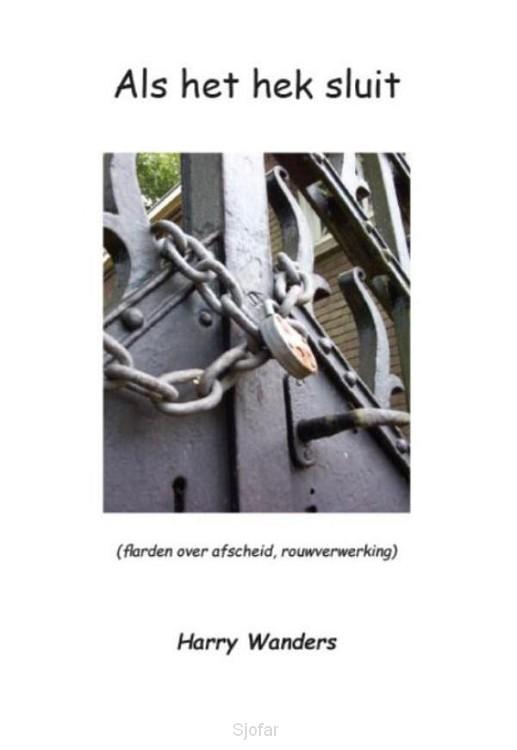 Als het hek sluit
