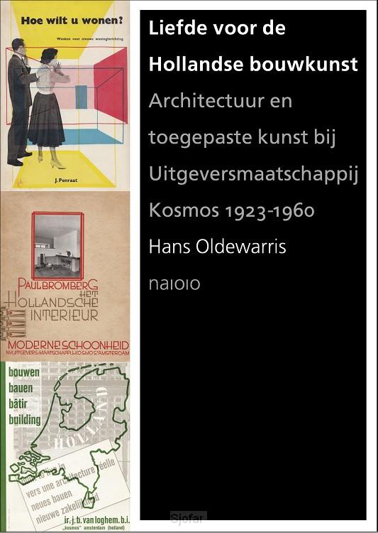 Liefde voor de Hollandse bouwkunst