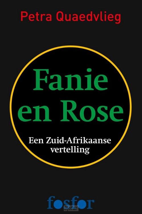 Fanie en Rose