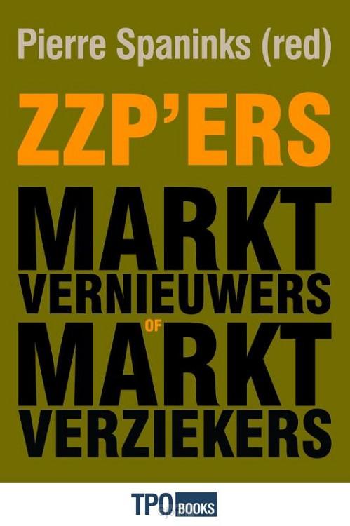 Zzp'ers: marktvernieuwers of marktverziekers?