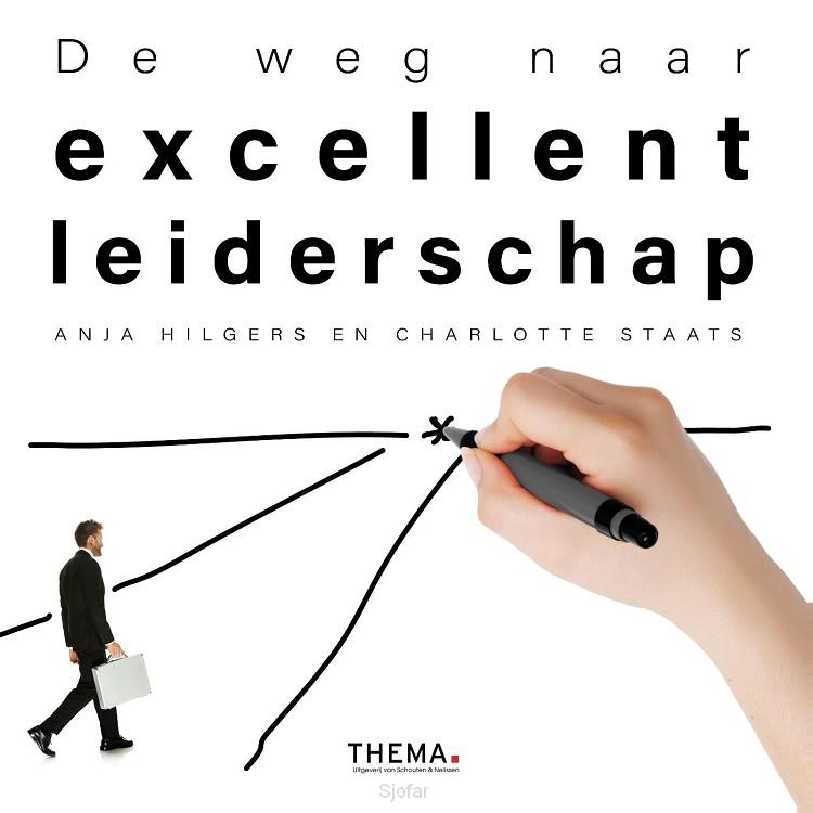 De weg naar excellent leiderschap
