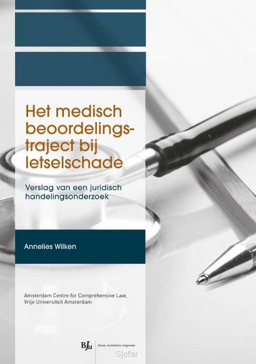 Het medisch beoordelingstraject bij letselschade