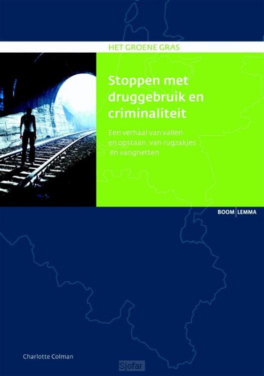 Stoppen met druggebruik en criminaliteit