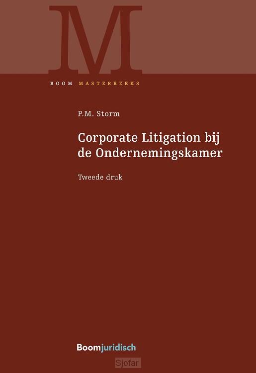Corporate Litigation bij de Ondernemingskamer