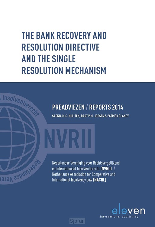 The Bank Recovery and Resolution Dir4ective and the Single Resolution Mechanism