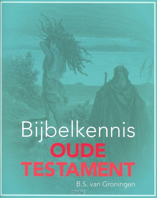 Bijbelkennis oude testament