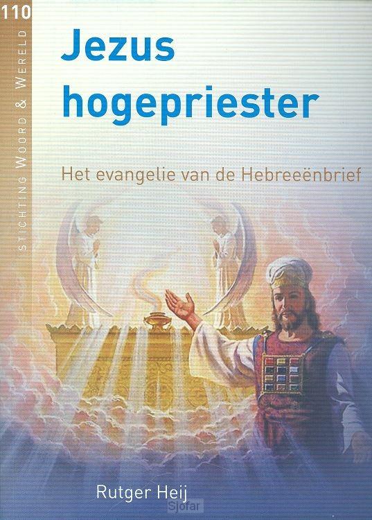 Jezus hogepriester 110