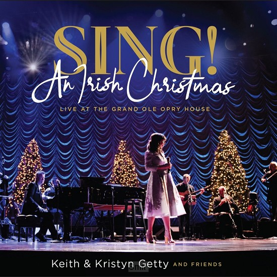 Sing!  An Irish Christmas (Live)