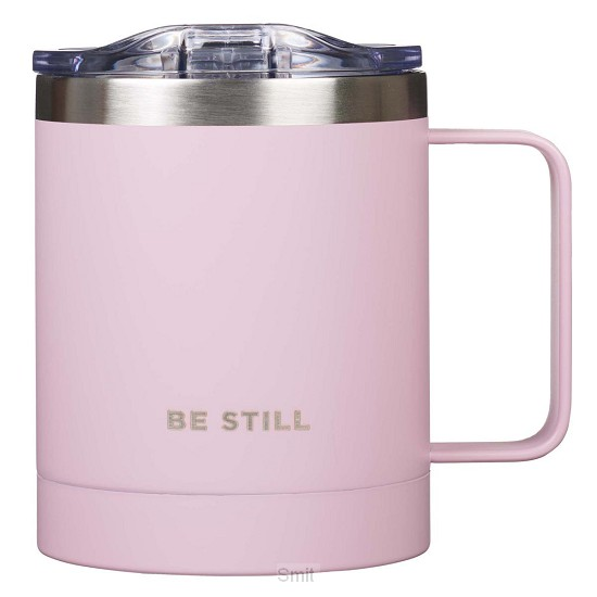 Be still - Pink - Non-scripture