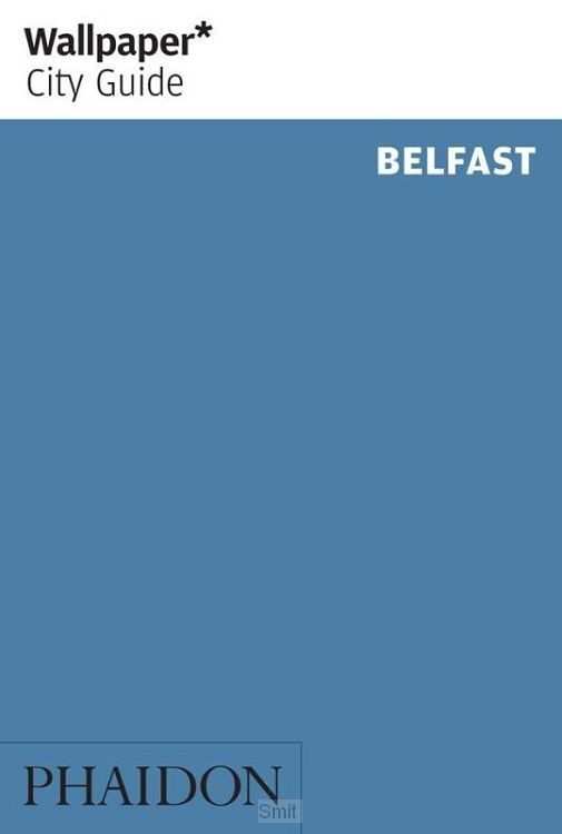 Wallpaper City Guide Belfast