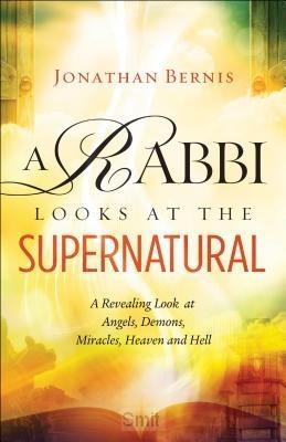 Rabbi looks at the supernatural