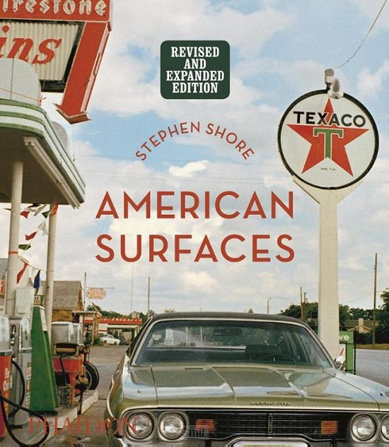 Stephen Shore: American Surfaces, Revised & Expanded Edition