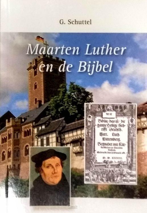 Maarten Luther en de bijbel