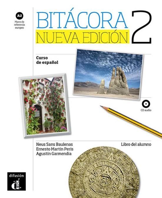 Bitácora 2 nueva edición libro del alumno + MP3 - versión original