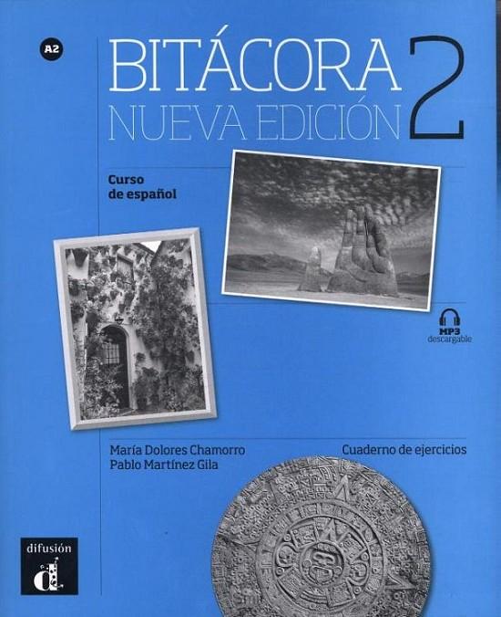 Bitácora 2 nueva edición cuaderno de ejercicios + MP3