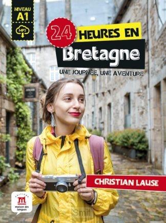 24 heures en Bretagne + MP3 - A1