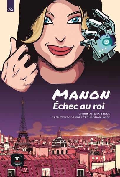 Manon, l'échec au roi