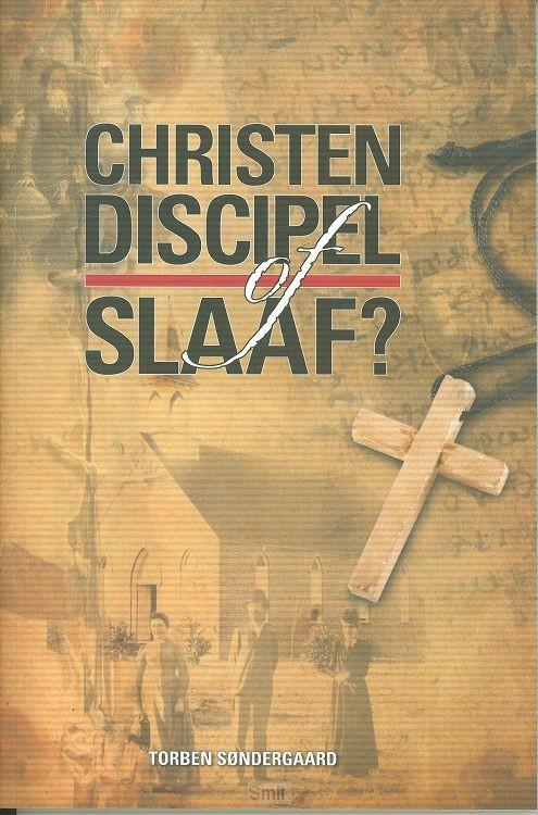 Christen discipel of slaaf