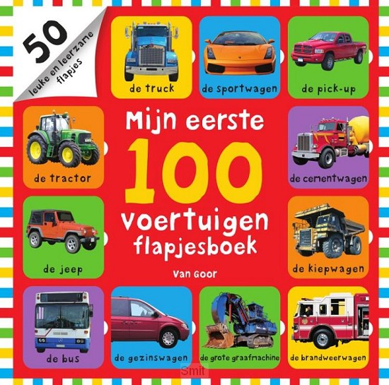 Mijn eerste 100 voertuigen flapjesboek